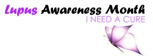 Lupus Awareness Month
