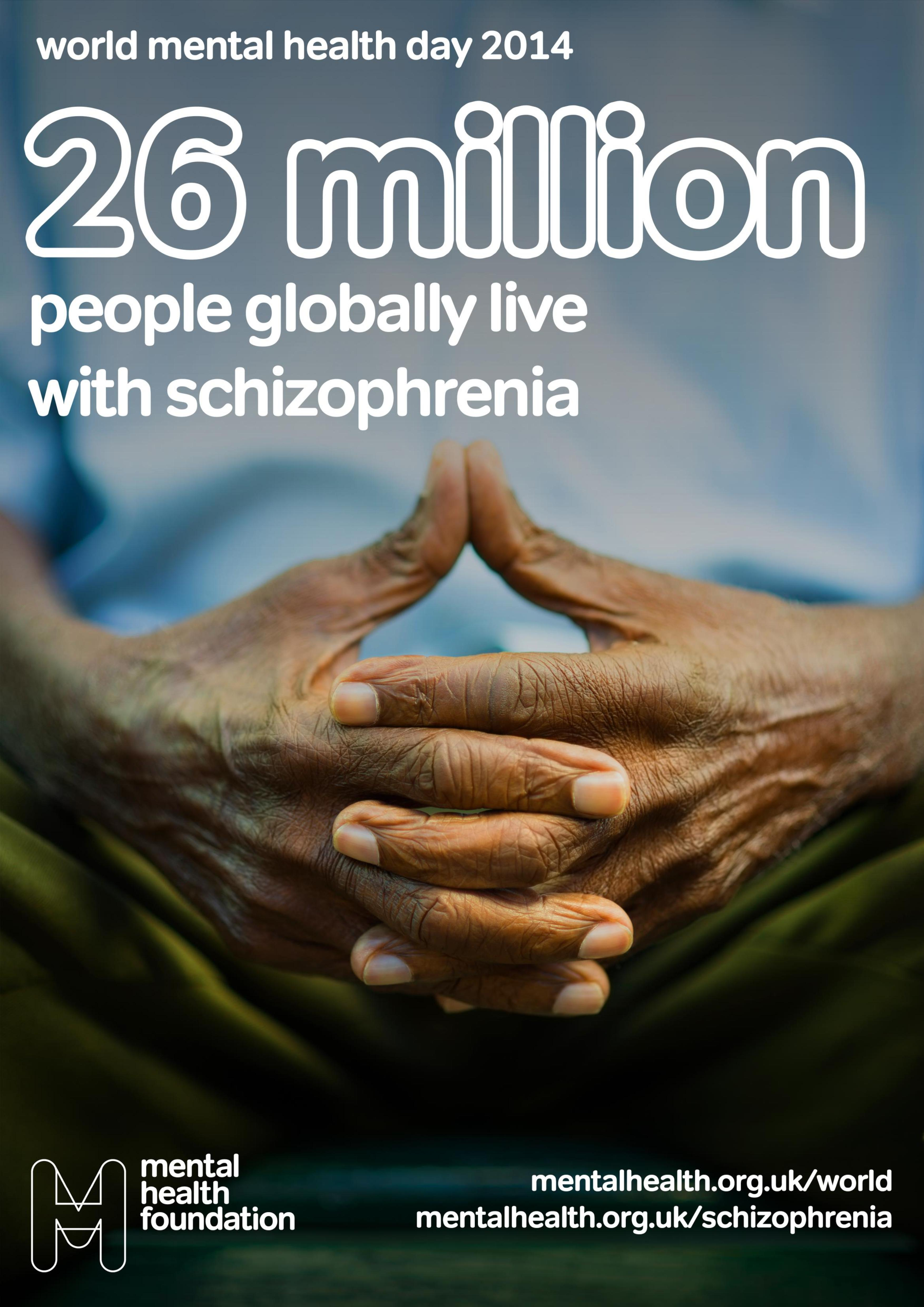 World Mental Health Day 2014 This Years Theme Is Shining The Spotlight On Schizophrenia Raise Awareness And Find Out More About In