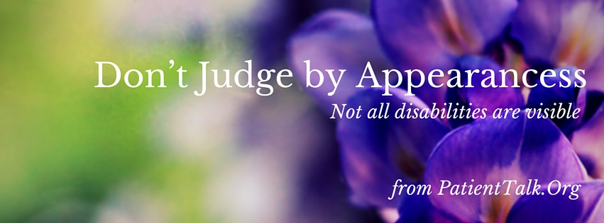 Don't Judge by Appearances - invisible illness facebook cover