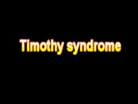 Autism and Timothy Syndrome