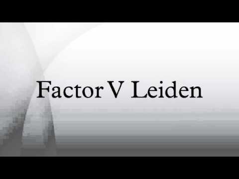 Factor V Leiden