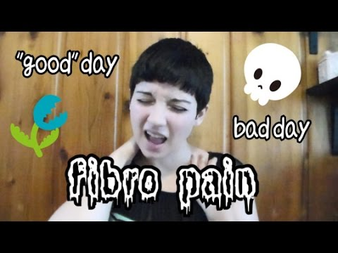 "What fibromyalgia pain feels like for me: ""good days"" vs. bad days"