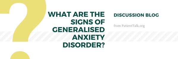 what are the signs of generalised anxiety disorder?