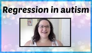 Regression In Autism