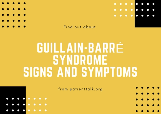Guillain-Barré Syndrome Signs and Symptoms