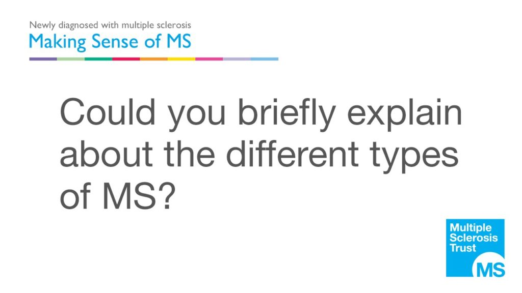 What are the different types of MS?