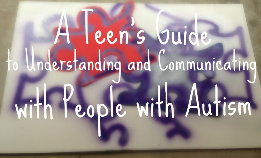 A Teen's Guide To Autism