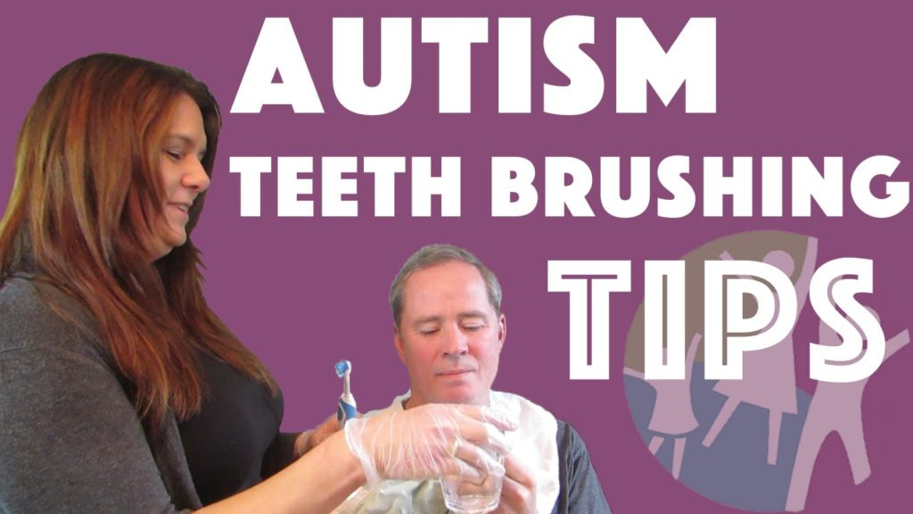 Autism resources: Brushing Teeth for Autistic Children and Adults