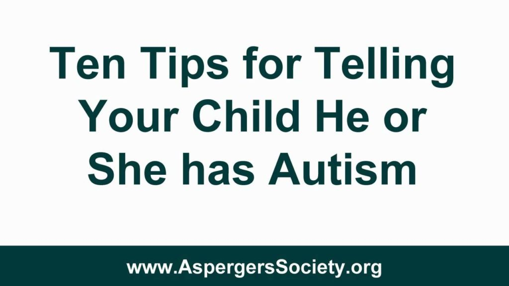 Telling Children They Have Autism or Asperger's Syndrome