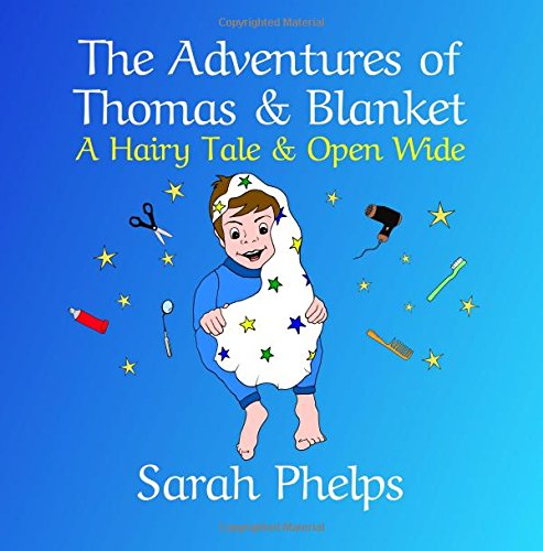 The Adventures of Thomas and Blanket